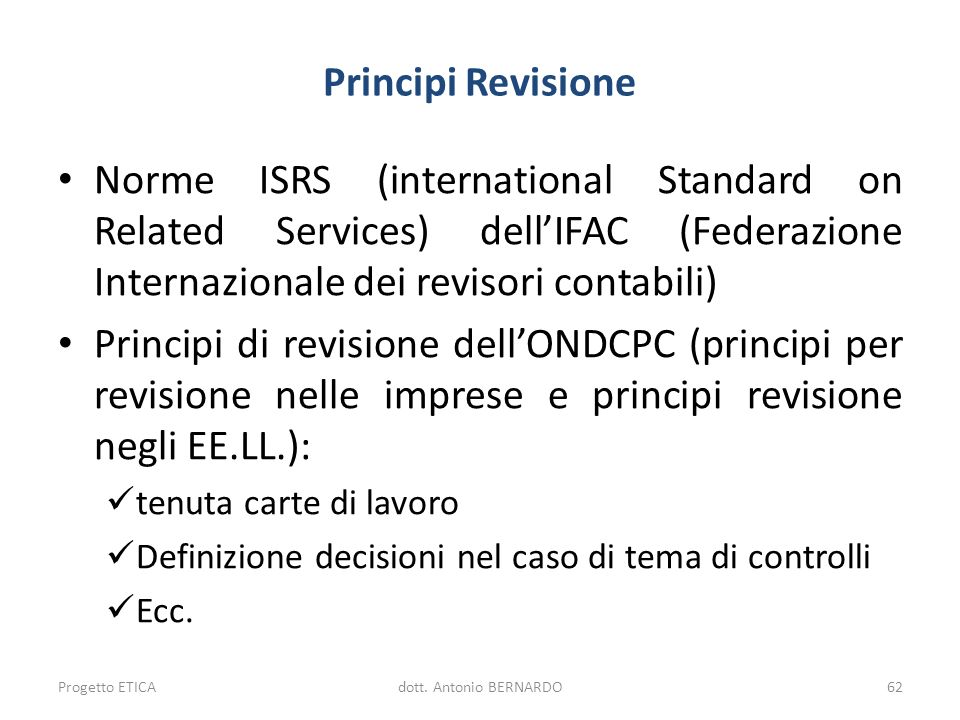 Principi Revisione Norme ISRS (international Standard on Related Services) dell'IFAC (Federazione Internazionale dei revisori contabili)