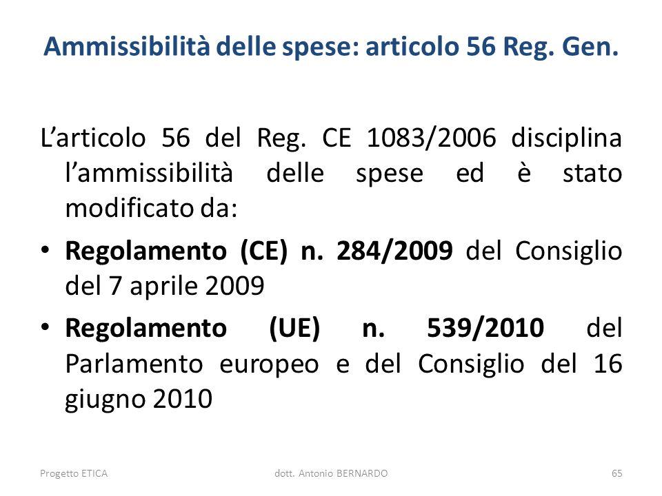 Ammissibilità delle spese: articolo 56 Reg. Gen.