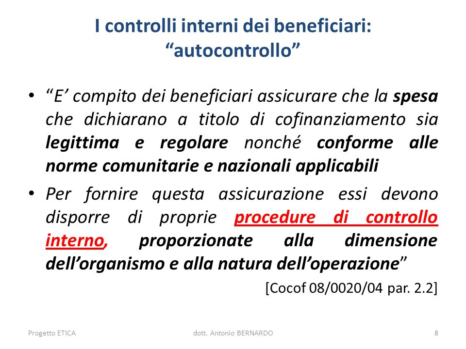 I controlli interni dei beneficiari: autocontrollo