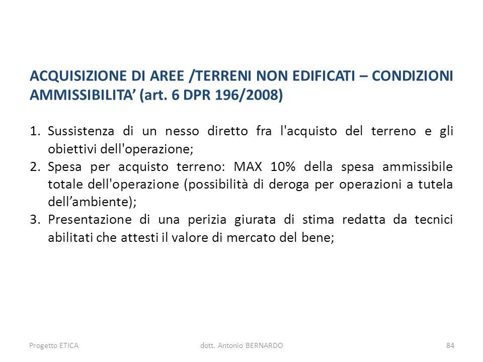 ACQUISIZIONE DI AREE /TERRENI NON EDIFICATI – CONDIZIONI AMMISSIBILITA' (art. 6 DPR 196/2008)