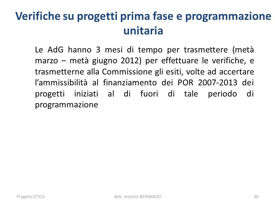 Verifiche su progetti prima fase e programmazione unitaria