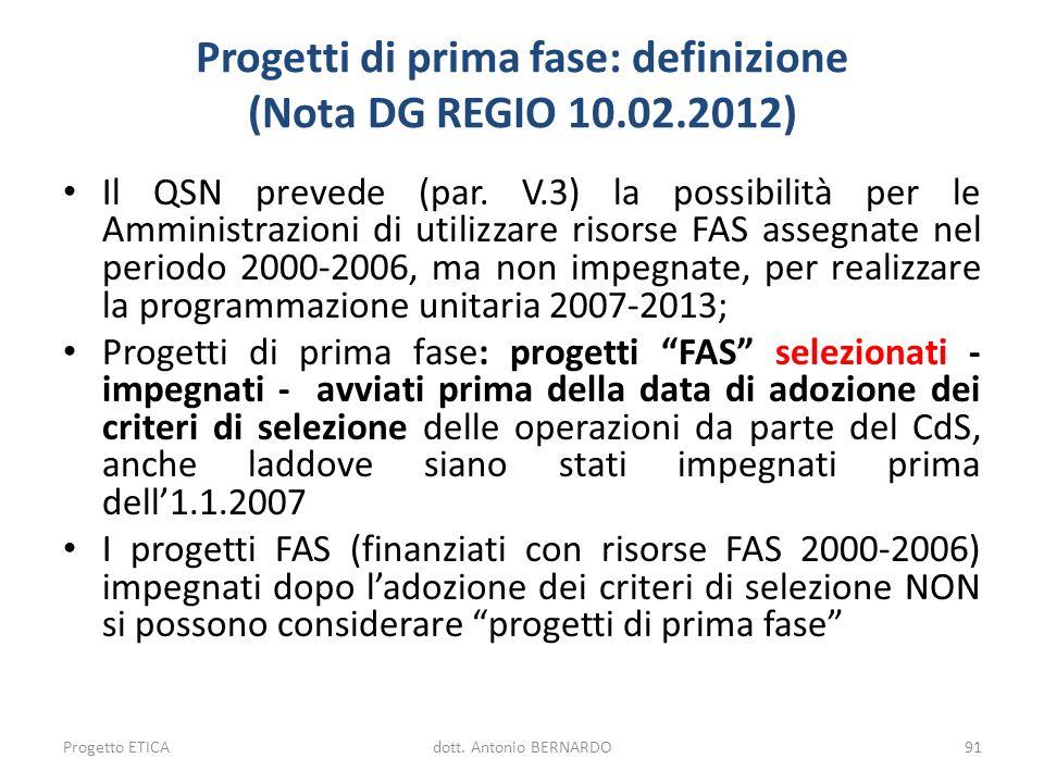 Progetti di prima fase: definizione (Nota DG REGIO 10.02.2012)