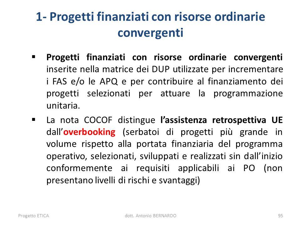 1- Progetti finanziati con risorse ordinarie convergenti