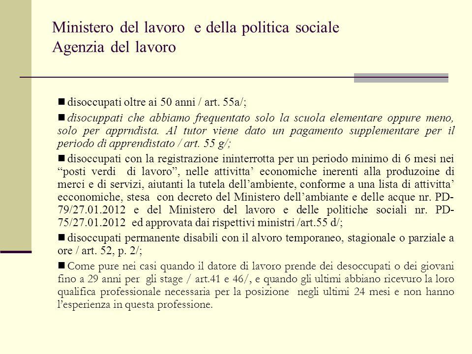 Ministero del lavoro e della politica sociale Agenzia del lavoro