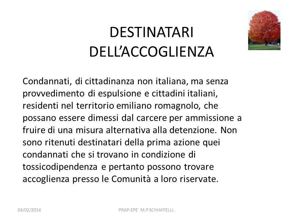 DESTINATARI DELL'ACCOGLIENZA