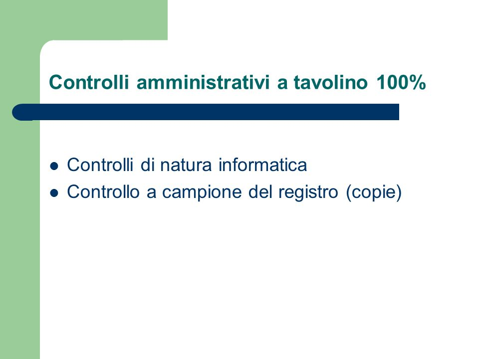 Controlli amministrativi a tavolino 100%
