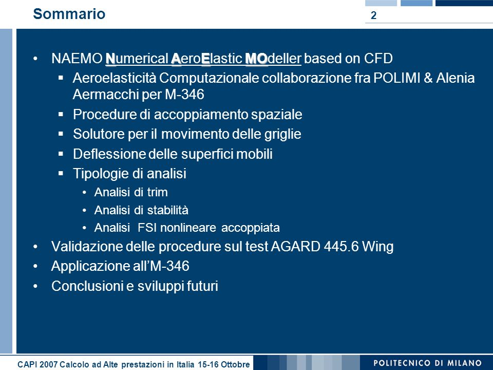 Sommario NAEMO Numerical AeroElastic MOdeller based on CFD