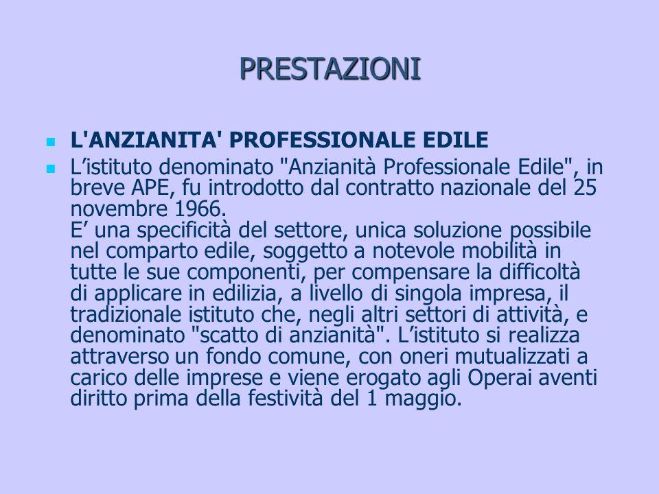 PRESTAZIONI L ANZIANITA PROFESSIONALE EDILE