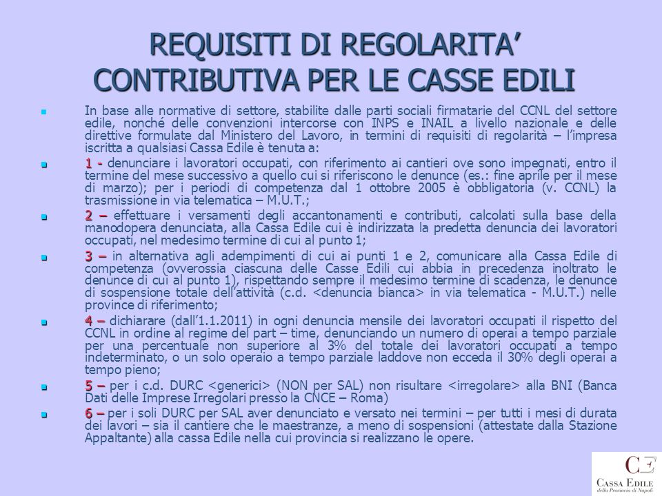 REQUISITI DI REGOLARITA' CONTRIBUTIVA PER LE CASSE EDILI