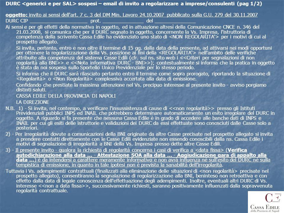 DURC <generici e per SAL> sospesi – email di invito a regolarizzare a imprese/consulenti (pag 1/2)
