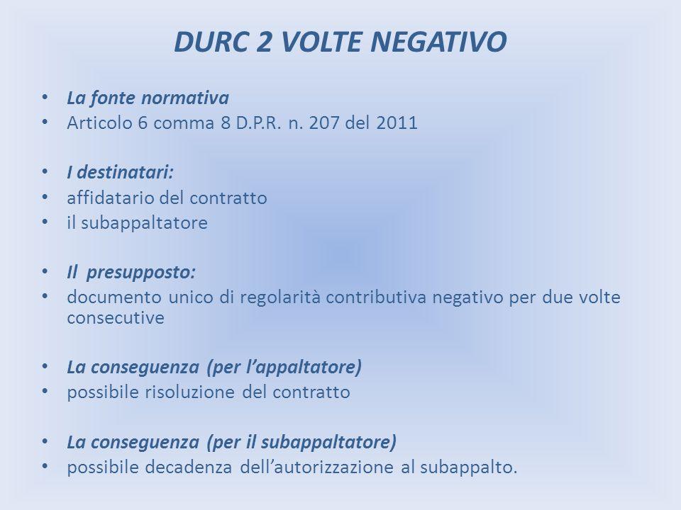 DURC 2 VOLTE NEGATIVO La fonte normativa