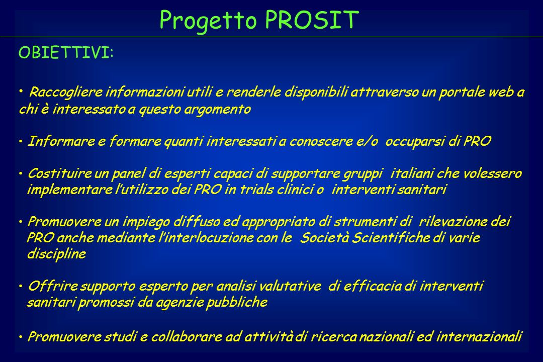 Progetto PROSIT OBIETTIVI: