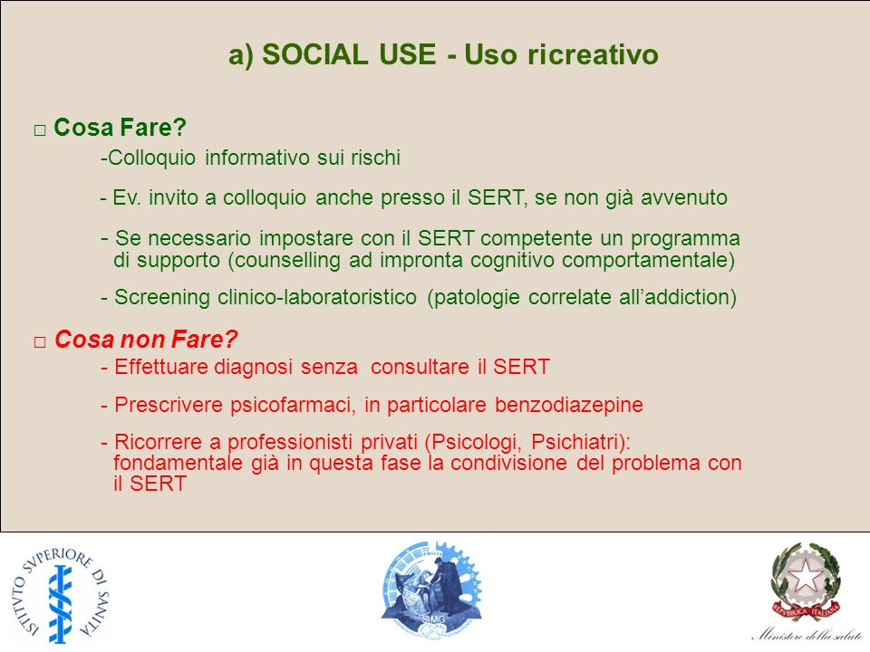 a) SOCIAL USE - Uso ricreativo