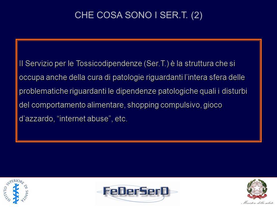 Il Servizio per le Tossicodipendenze (Ser. T