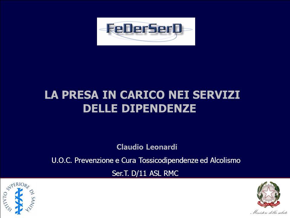 DELLE DIPENDENZE LA PRESA IN CARICO NEI SERVIZI Claudio Leonardi