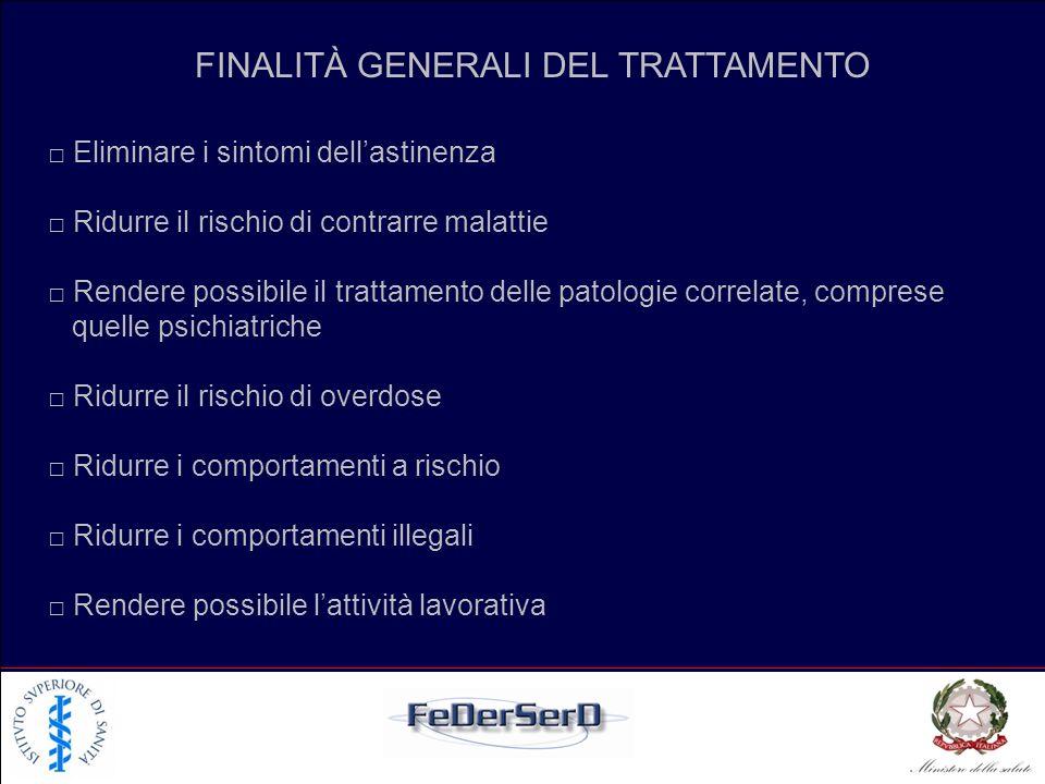 FINALITÀ GENERALI DEL TRATTAMENTO