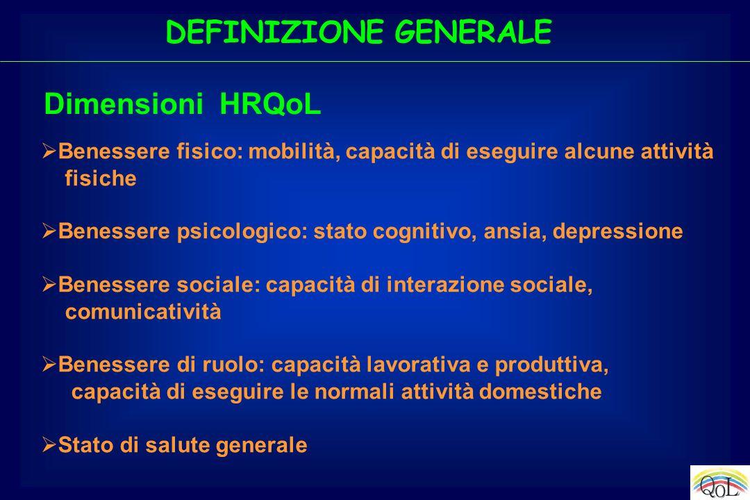 DEFINIZIONE GENERALE Dimensioni HRQoL