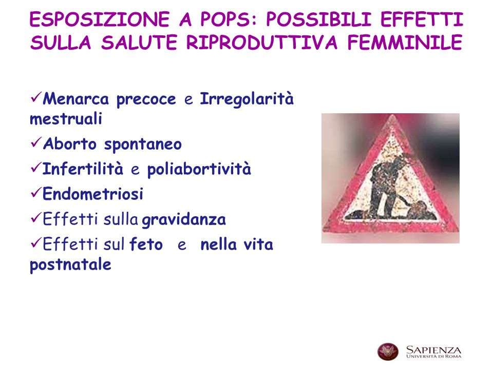ESPOSIZIONE A POPS: POSSIBILI EFFETTI SULLA SALUTE RIPRODUTTIVA FEMMINILE
