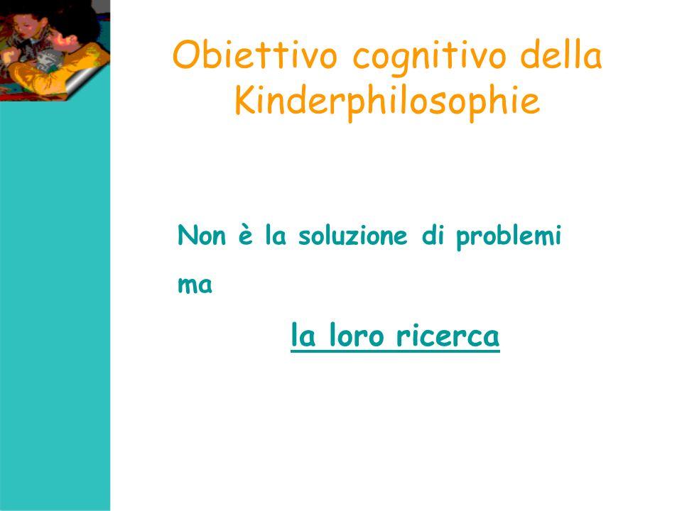 Obiettivo cognitivo della Kinderphilosophie