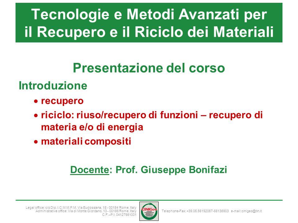 Presentazione del corso Docente: Prof. Giuseppe Bonifazi