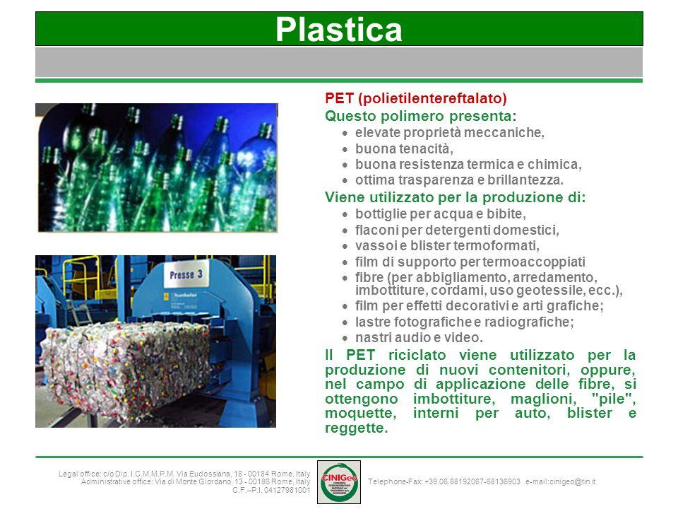 Plastica PET (polietilentereftalato) Questo polimero presenta: