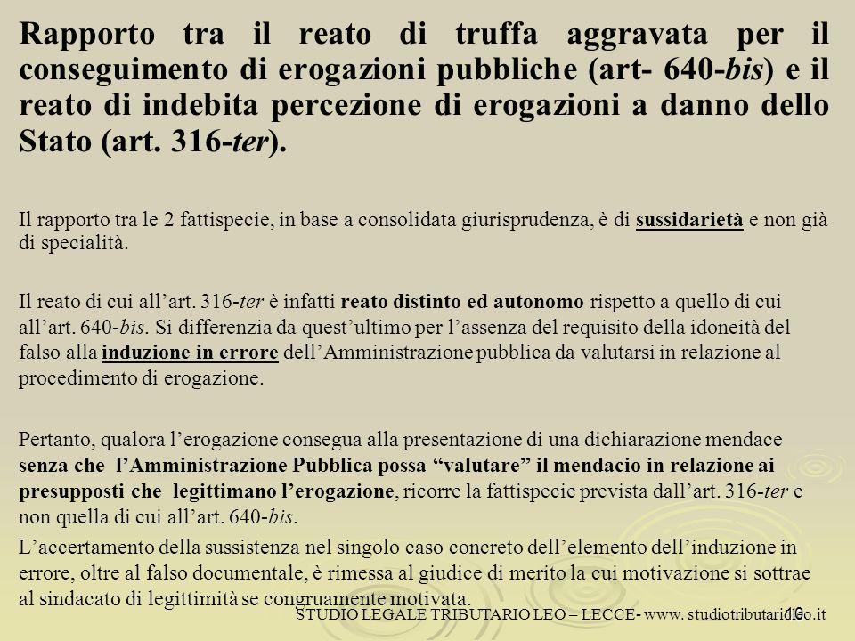 Rapporto tra il reato di truffa aggravata per il conseguimento di erogazioni pubbliche (art- 640-bis) e il reato di indebita percezione di erogazioni a danno dello Stato (art. 316-ter).