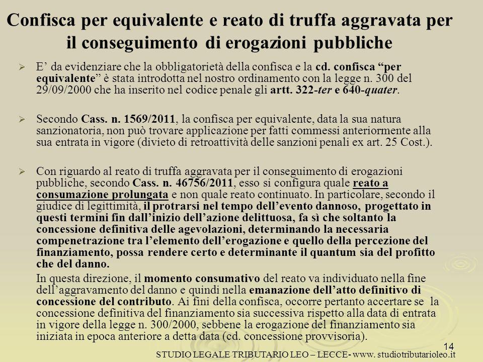 Confisca per equivalente e reato di truffa aggravata per il conseguimento di erogazioni pubbliche
