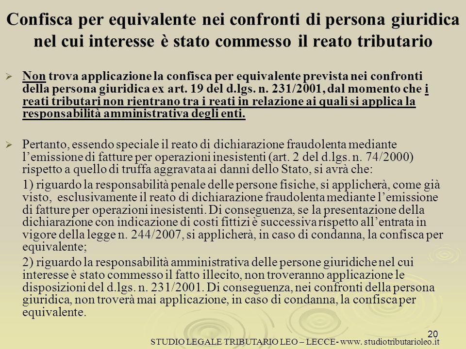Confisca per equivalente nei confronti di persona giuridica nel cui interesse è stato commesso il reato tributario