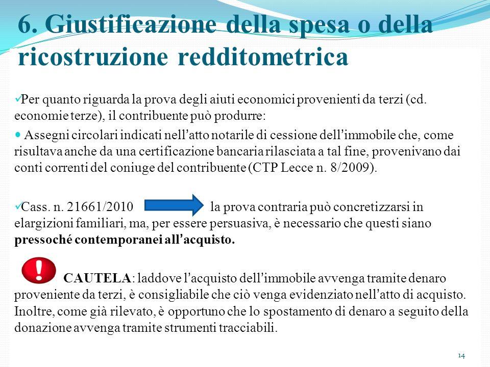 6. Giustificazione della spesa o della ricostruzione redditometrica