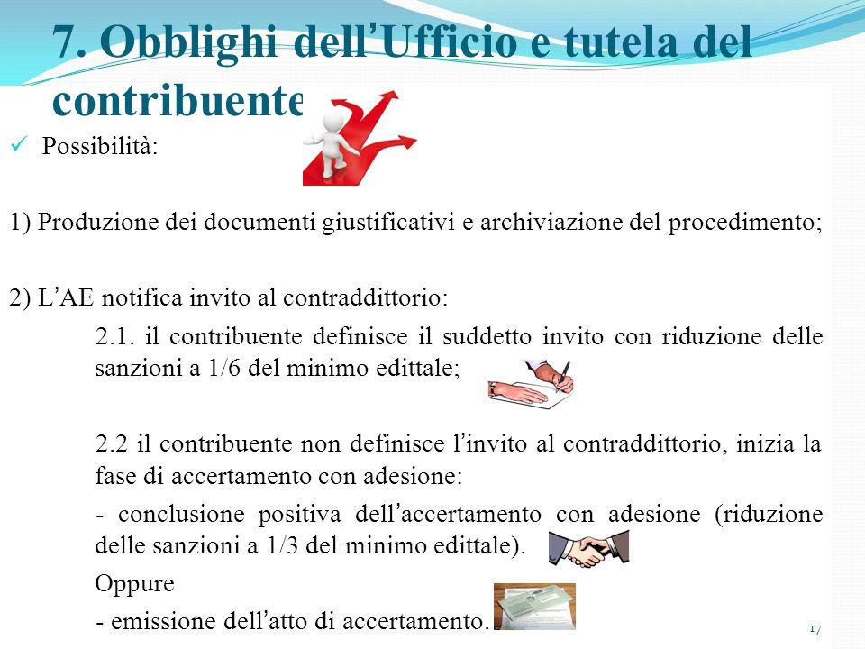 7. Obblighi dell'Ufficio e tutela del contribuente