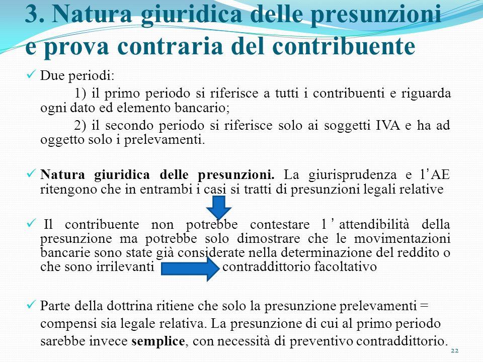 3. Natura giuridica delle presunzioni e prova contraria del contribuente