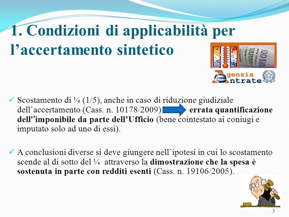 1. Condizioni di applicabilità per l'accertamento sintetico
