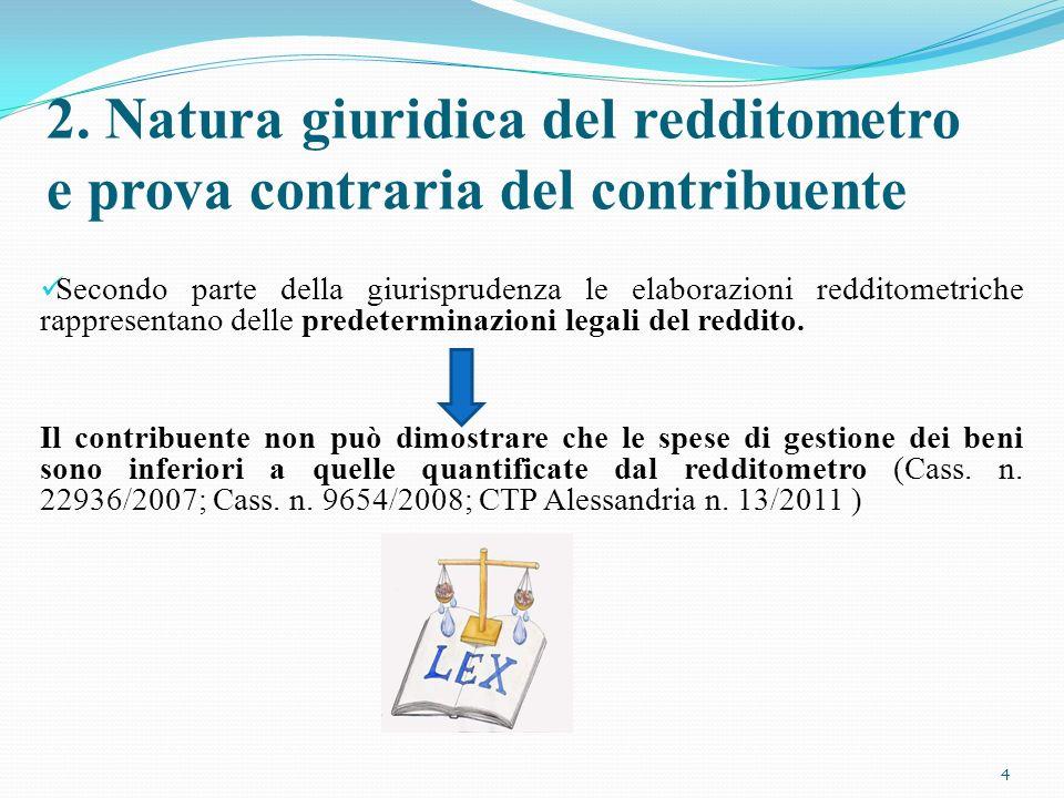 2. Natura giuridica del redditometro e prova contraria del contribuente