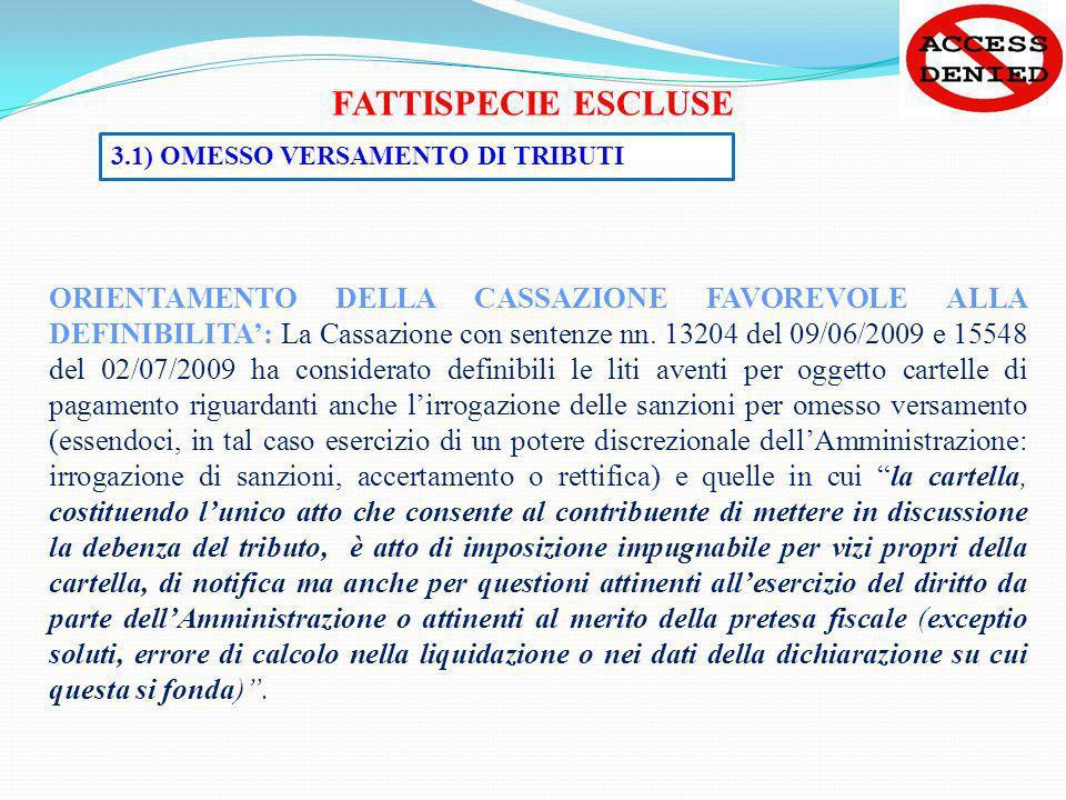 FATTISPECIE ESCLUSE 3.1) OMESSO VERSAMENTO DI TRIBUTI.