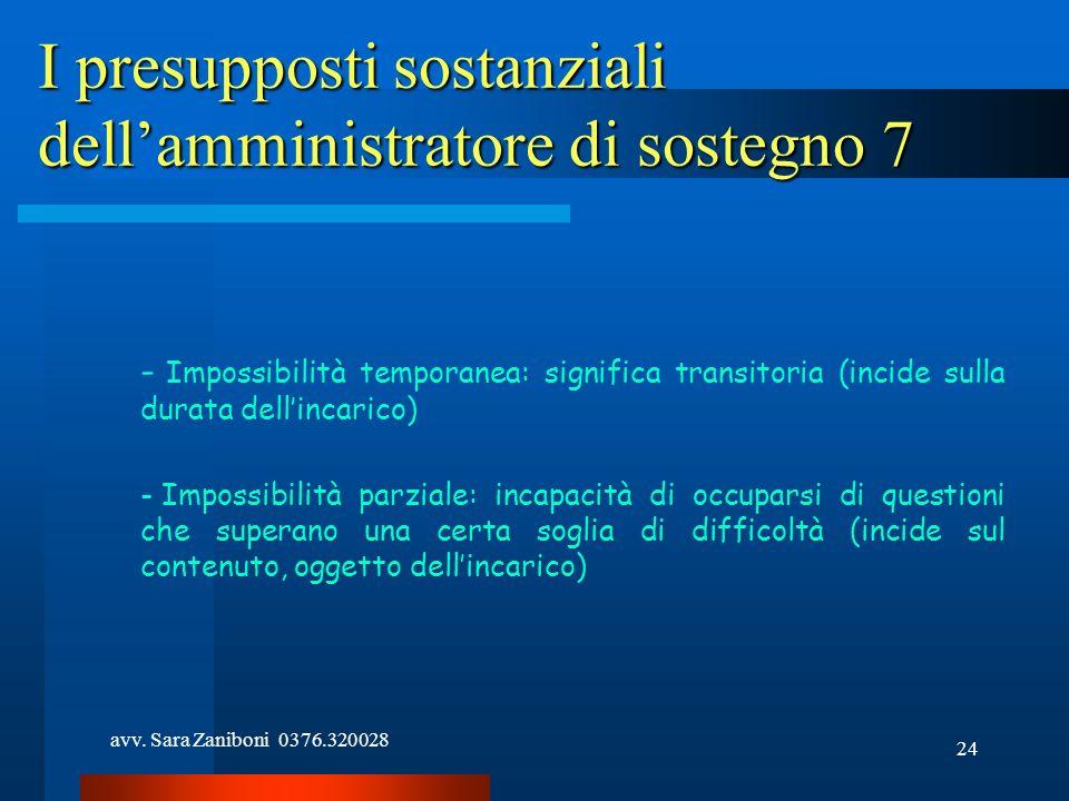 I presupposti sostanziali dell'amministratore di sostegno 7