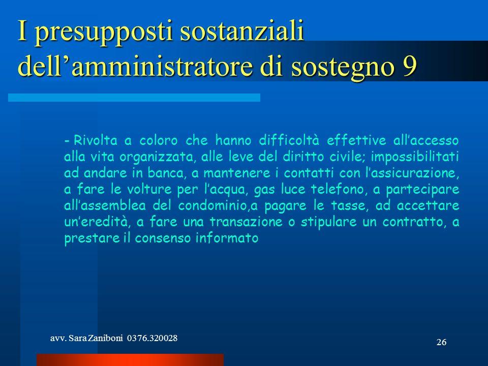 I presupposti sostanziali dell'amministratore di sostegno 9