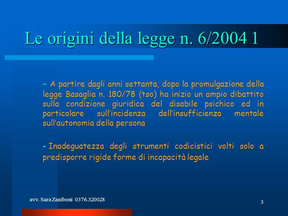 Le origini della legge n. 6/2004 1
