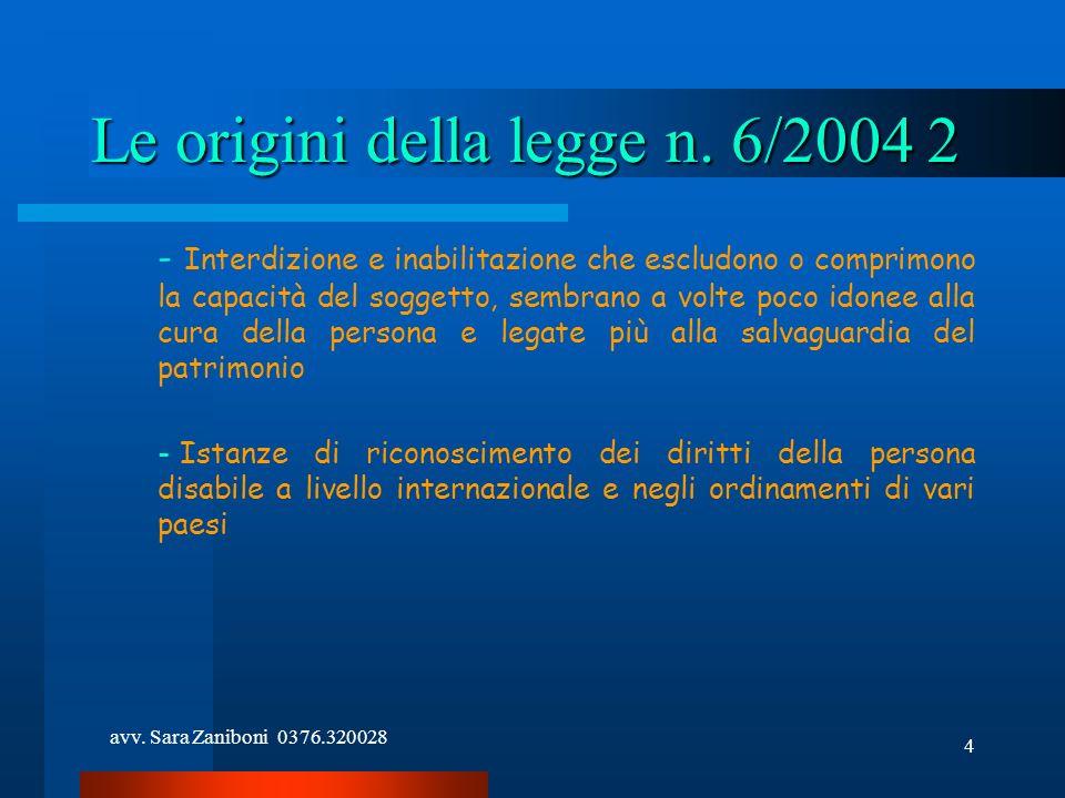Le origini della legge n. 6/2004 2