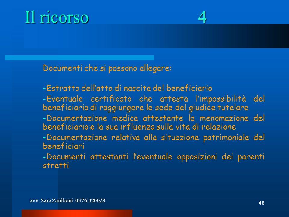 Il ricorso 4 Documenti che si possono allegare: