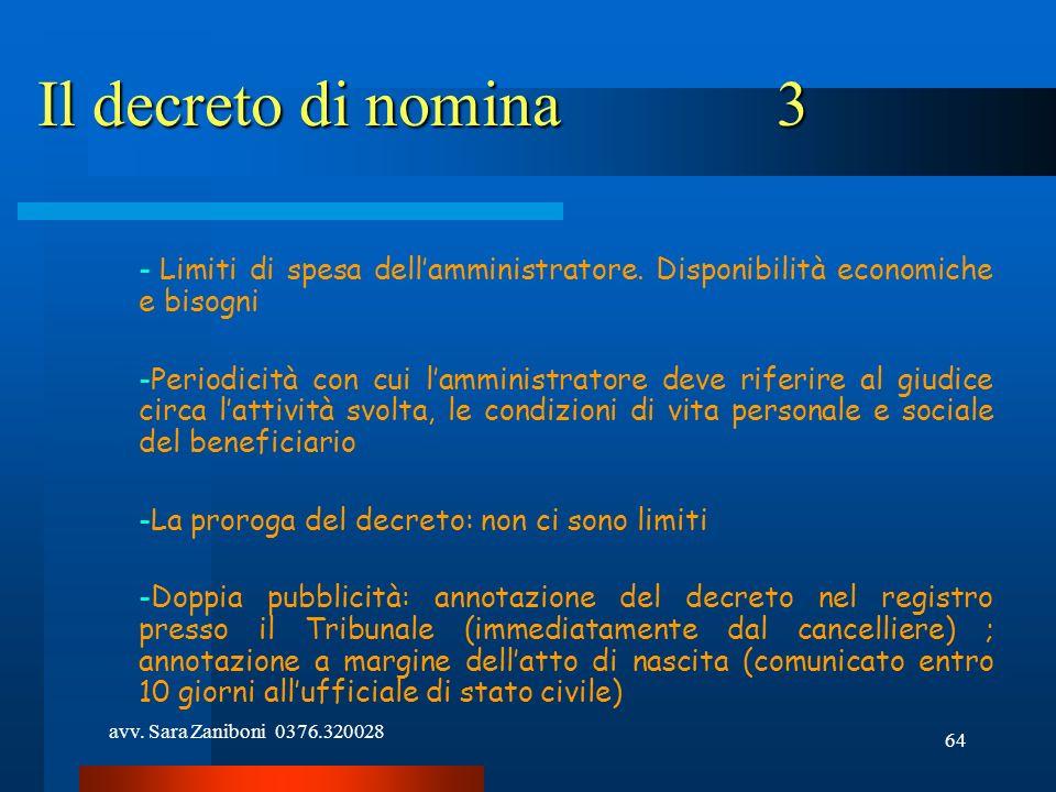 Il decreto di nomina 3 Limiti di spesa dell'amministratore. Disponibilità economiche e bisogni.