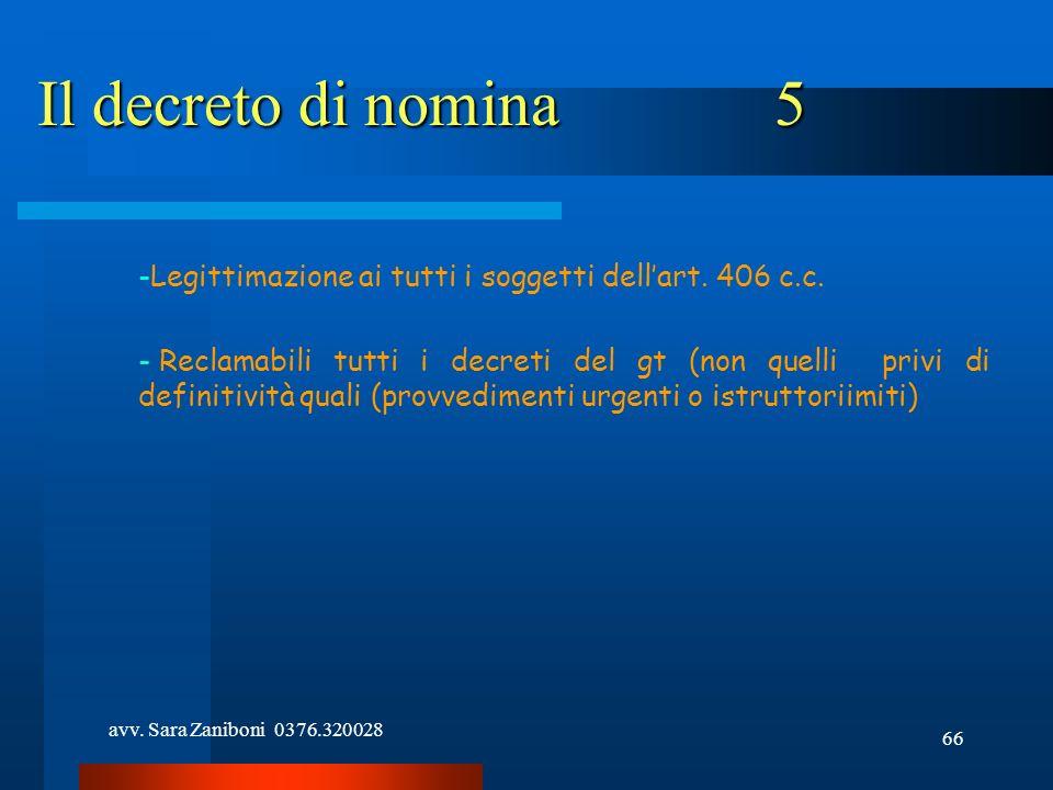 Il decreto di nomina 5 Legittimazione ai tutti i soggetti dell'art. 406 c.c.