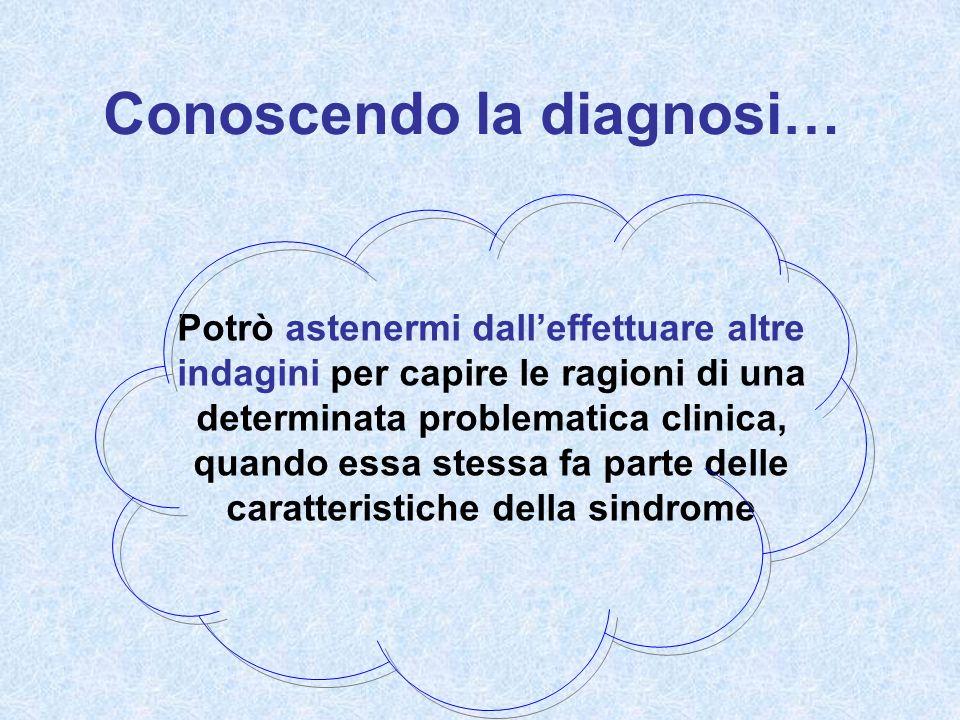 Conoscendo la diagnosi…