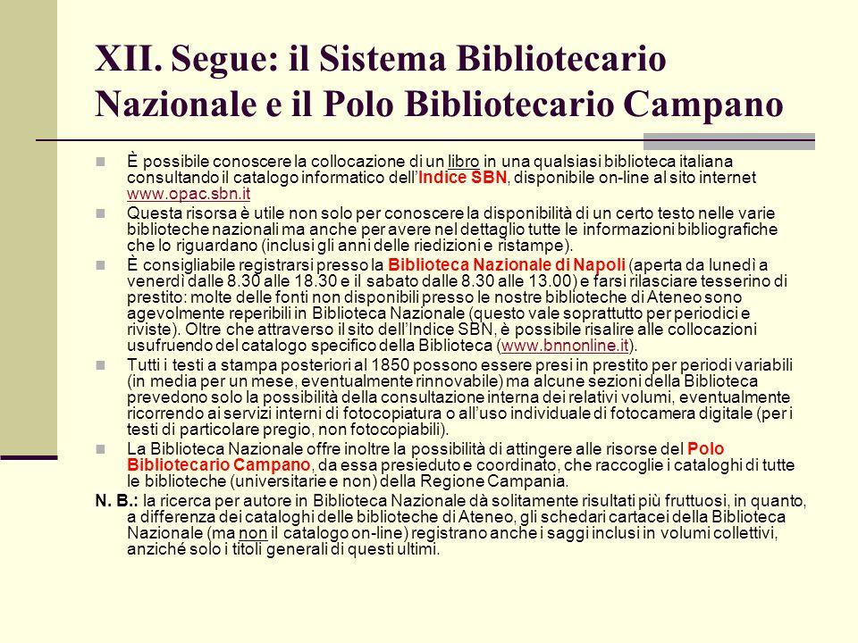 XII. Segue: il Sistema Bibliotecario Nazionale e il Polo Bibliotecario Campano
