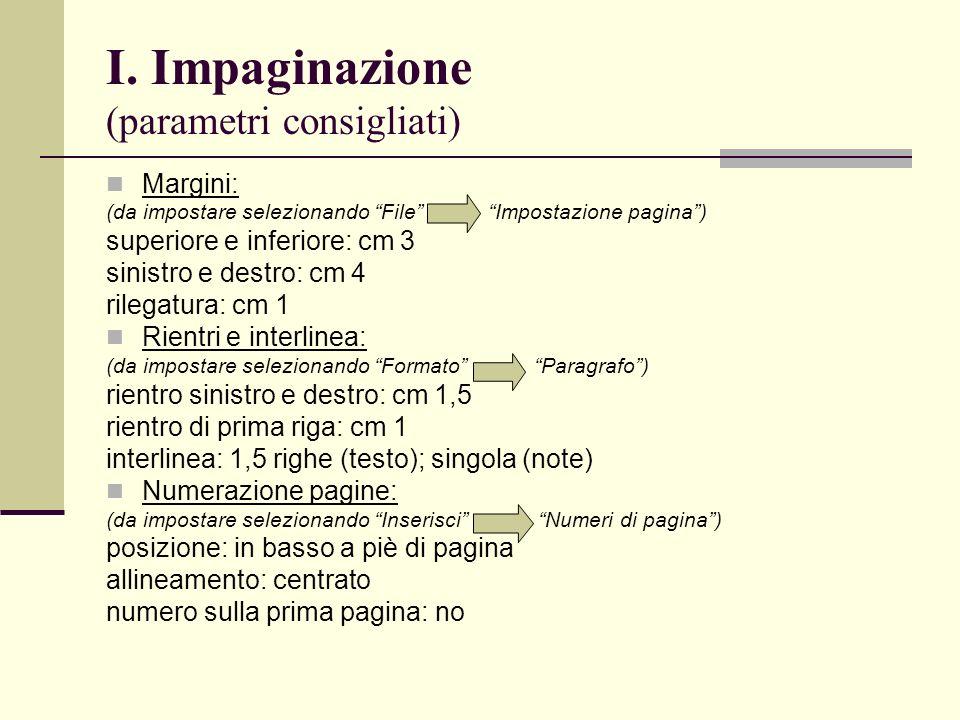 I. Impaginazione (parametri consigliati)
