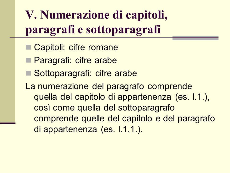 V. Numerazione di capitoli, paragrafi e sottoparagrafi
