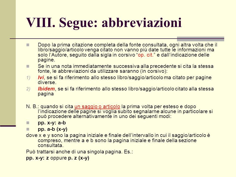 VIII. Segue: abbreviazioni