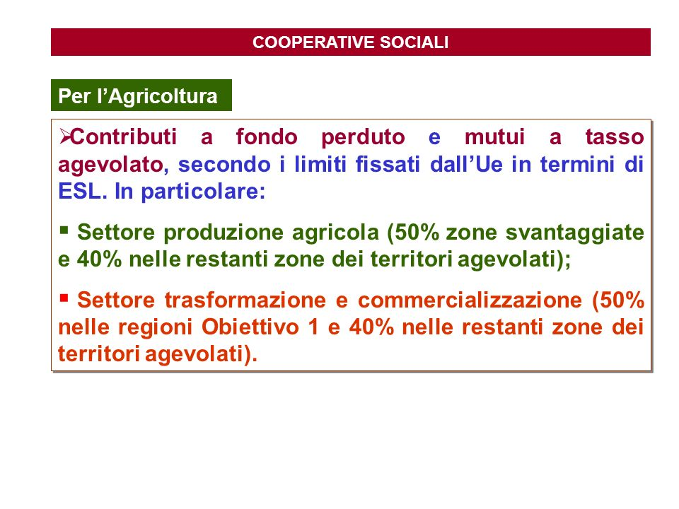 COOPERATIVE SOCIALI Per l'Agricoltura.