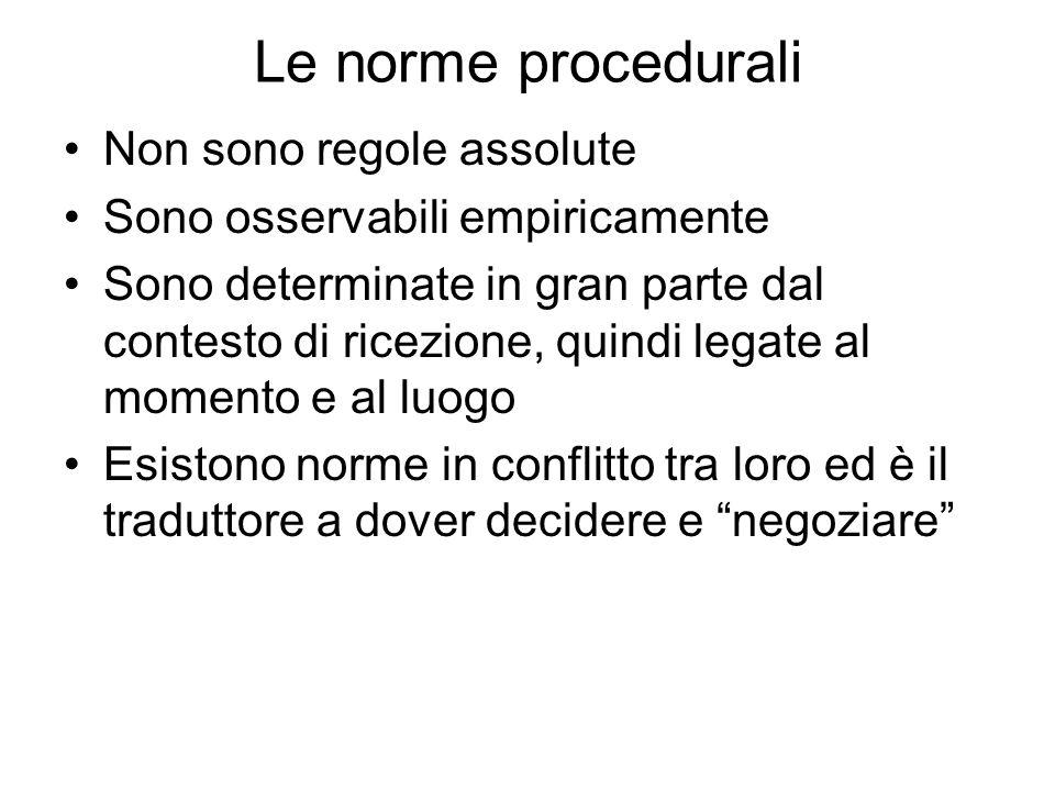 Le norme procedurali Non sono regole assolute