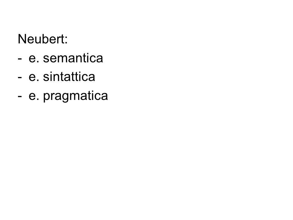 Neubert: e. semantica e. sintattica e. pragmatica
