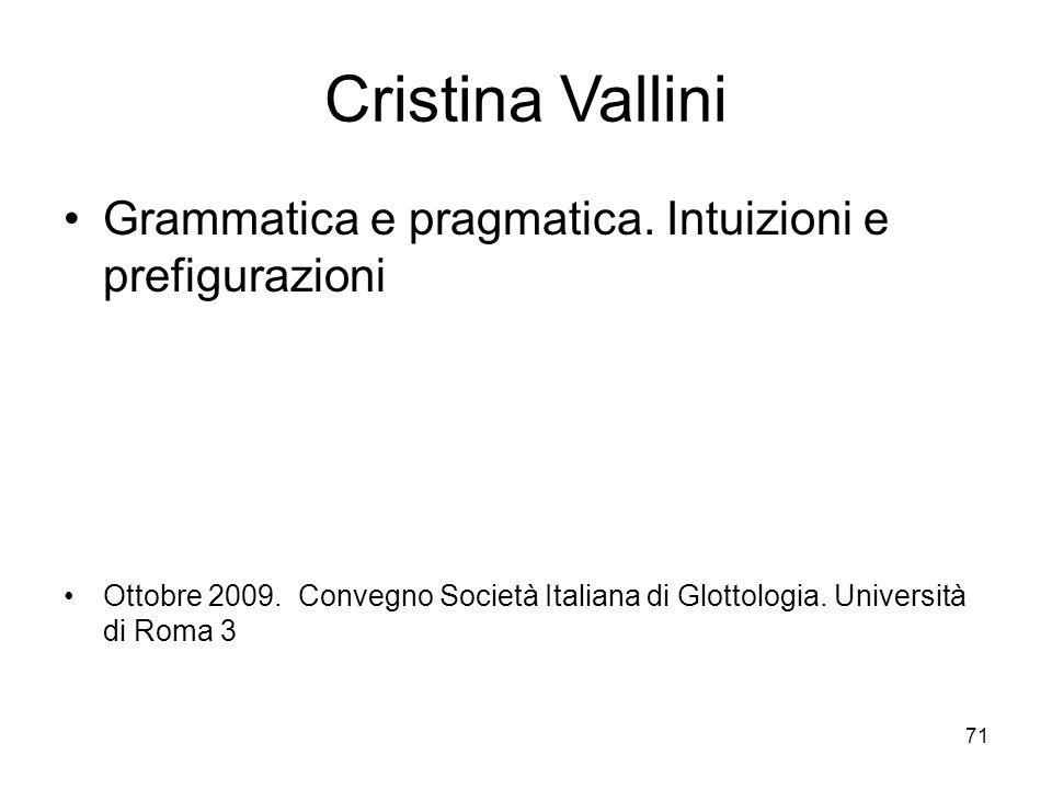 Cristina Vallini Grammatica e pragmatica. Intuizioni e prefigurazioni